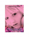 Pink Smog: Becoming Weetzie Bat (Hardcover) Book