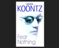 Fear Nothing by Dean R Koontz Book