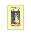 The Shy Child Philip G. Zimbardo and Shirley Radl Book