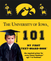 University of Iowa 101 Book