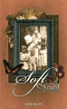 Soft Like Steel by Barb Malek (softcover) Book