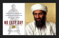 No Easy Day: The Firsthand Account of the Mission That Killed Osama Bin Laden Book