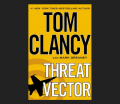 Threat Vector ( Jack Ryan Novels) Contributor(s):Clancy, Tom (Author), Greaney, Mark (With) Book