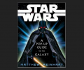 Star Wars: A Pop-Up Guide to the Galaxy by Lucas, George (Author), Reinhart, Matthew (Author) Book