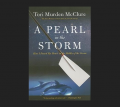 A Pearl in the Storm: How I Found My Heart in the Middle of the Ocean by McClure, Tori Murden Book