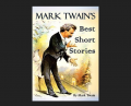 Mark Twain's Best Short Stories Book