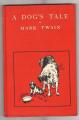 A Dog's Tale (Item #: 1861) Mark Twain Book