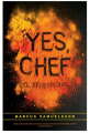 Yes, Chef A Memoir