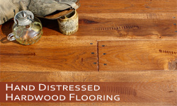 Order Hand Distressed Hardwood Flooring